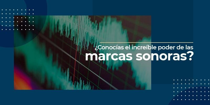 ¿Conocías el increíble poder de la marca sonora?